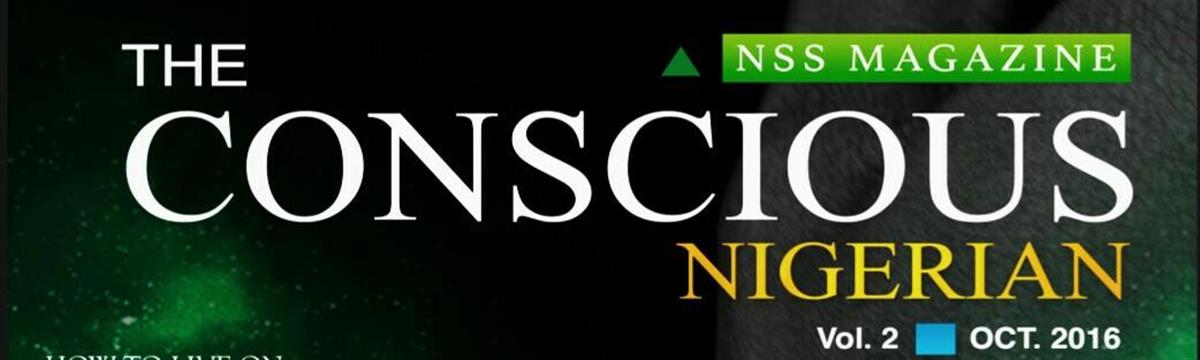 The Conscious Nigerian (NSS Magazine Vol. 2.0) Digital Edition Now Released Online